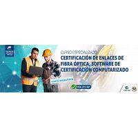 CURSO ESPECIALIZADO 3 CERTIFICACIÓN ENLACES DE FIBRA ÓPTICA, SOFTWARE DE CERTIFICACIÓN COMPUTARIZADA